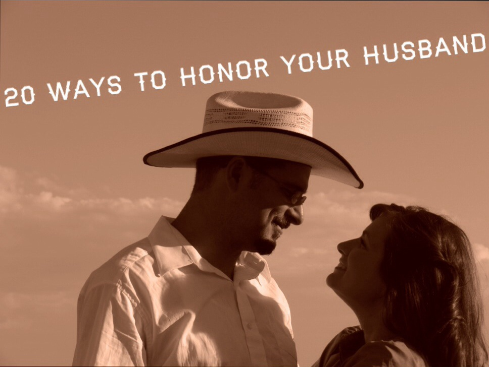 20 ways to honor your husband